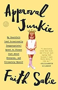 Approval Junkie by Faith Salie review