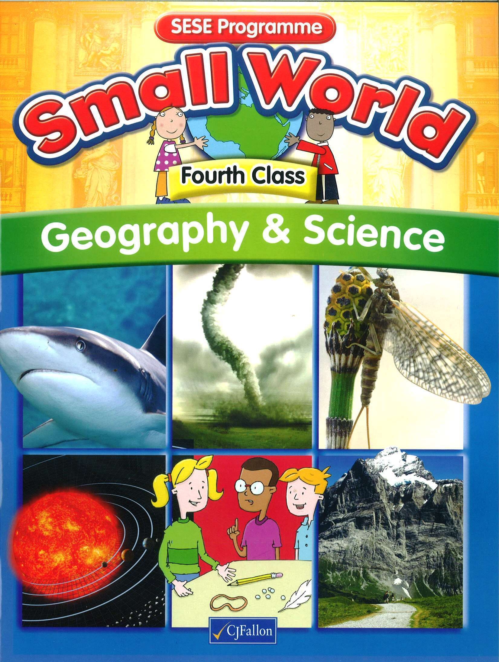 Small World Geography Amp Science Textbook Fourth Class