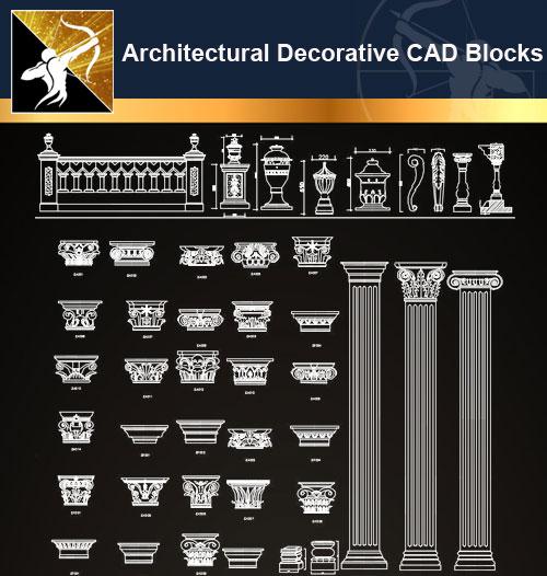★【Architectural Decorative CAD Blocks】@Autocad Decoration Blocks,Drawings,CAD Details,Elevation