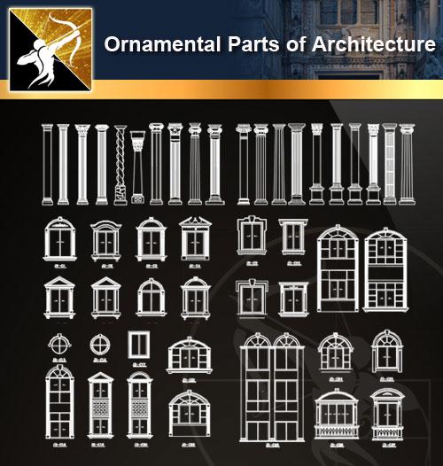 ★【Ornamental Parts of Architecture -Decoration Element CAD Blocks V.7】@Autocad Decoration Blocks,Drawings,CAD Details,Elevation