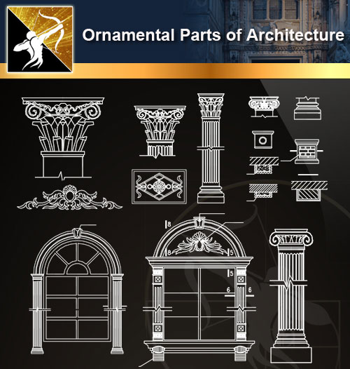 ★【Ornamental Parts of Architecture -Decoration Element CAD Blocks  V 8】@Autocad Decoration Blocks,Drawings,CAD Details,Elevation