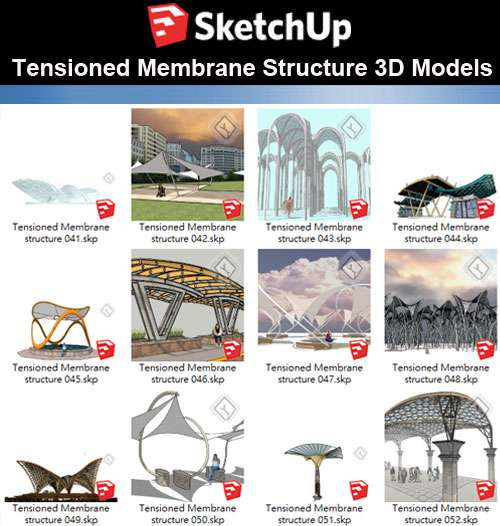 【Sketchup 3D Models】19 Types of Tensioned Membrane Structure Sketchup Models V.3
