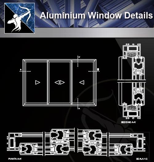 【Architecture CAD Details Collections】Aluminium Window CAD Detail