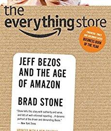 Best Summary + PDF: The Everything Store, by Brad Stone (Jeff Bezos and Amazon)