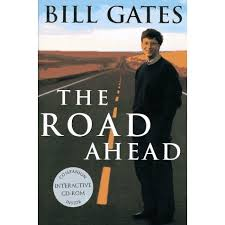 Summary + PDF: The Road Ahead, by Bill Gates
