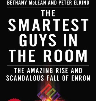 Best Summary + PDF: The Smartest Guys in the Room (Enron Book), by Bethany McLean