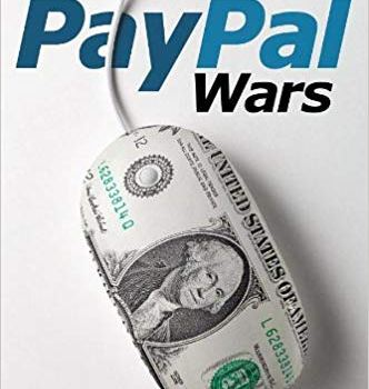 The PayPal Wars (PayPal's History): Summary + PDF