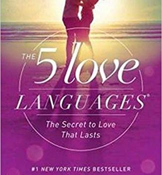 #1 Book Summary: The 5 Love Languages, by Gary Chapman