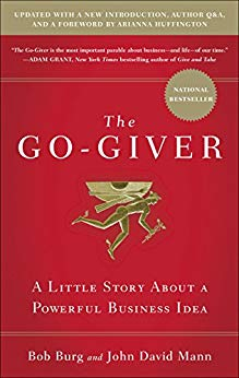 #1 Book Summary: The Go-Giver, by Bob Burg and John D. Mann