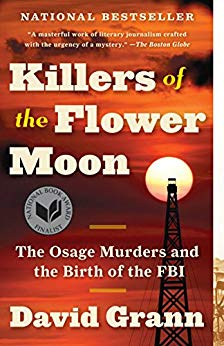 Killers of the Flower Moon Book Summary, by David Grann