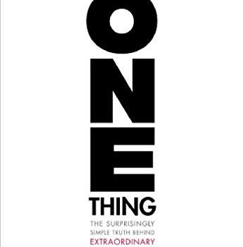 #1 Book Summary: The One Thing, by Gary Keller