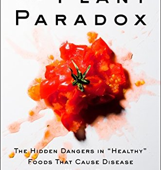 The Plant Paradox Book Summary, by Steven R. Gundry