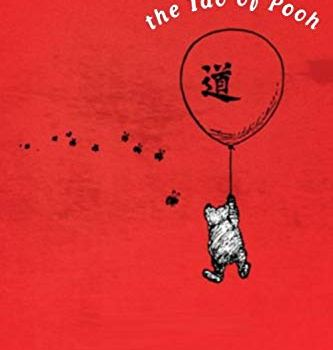 #1 Book Summary: The Tao of Pooh, by Benjamin Hoff