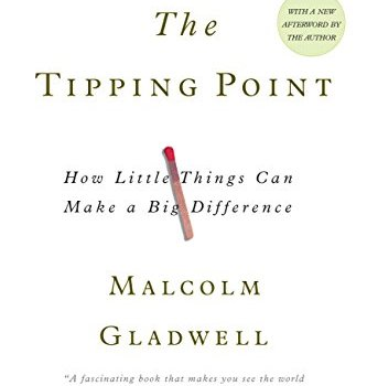 The Tipping Point Book Summary, by Malcolm Gladwell