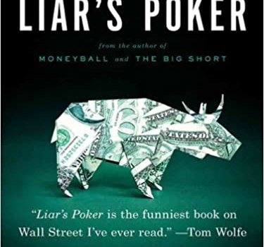 Liar's Poker Book Summary, by Michael Lewis