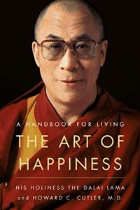 The Art Of Happiness Book Summary, by Dalai Lama, Howard C. Cutler