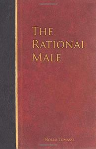 The Rational Male Book Summary, by Rollo Tomassi