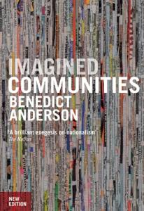 Imagined Communities Book Summary, by Benedict Anderson