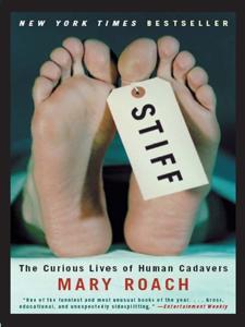 Stiff Book Summary, by Mary Roach