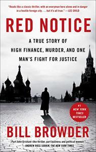 Red Notice Book Summary, by Bill Browder
