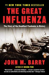 The Great Influenza Book Summary, by John M. Barry