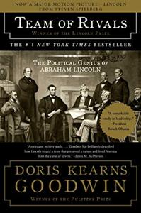 Team Of Rivals Book Summary, by Doris Kearns Goodwin