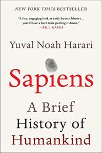 Sapiens Book Summary, by Yuval Noah Harari
