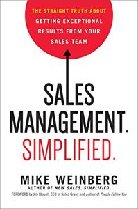 Sales Management. Simplified. Book Summary, by Mike Weinberg
