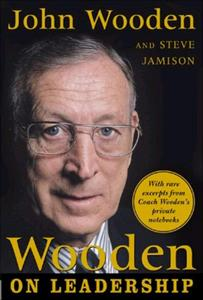 The Essential Wooden Book Summary, by John Wooden, Steve Jamison