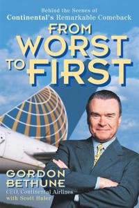 From Worst to First Book Summary, by Gordon Bethune
