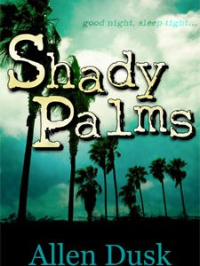 Shady Palms, a Free Excerpt from the Novel