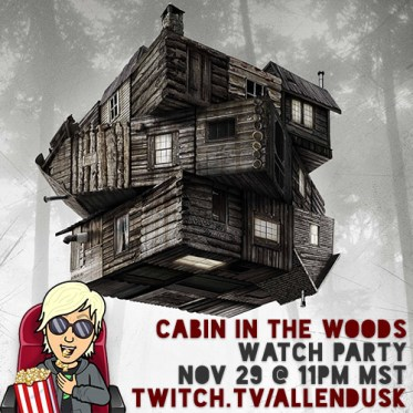 Cabin in the Woods Watch Party with Allen Dusk