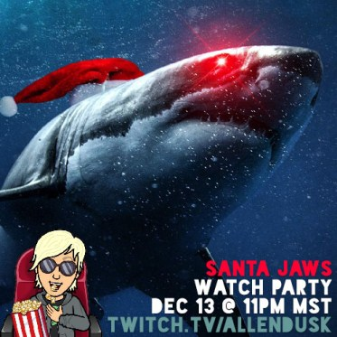 Santa Jaws Watch Party with Allen Dusk