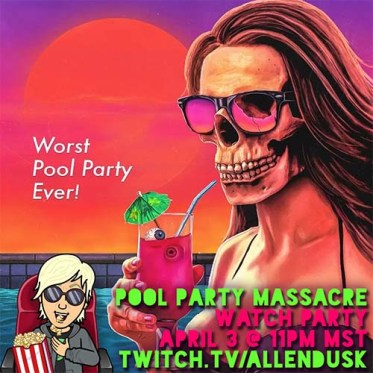 Pool Party Massacre Watch Party