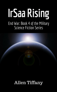 IrSaa Rising, Military Science Fiction, Allen Tiffany