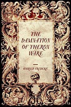 American literary canon, American literature, Harold Frederic, Illumination, American lit