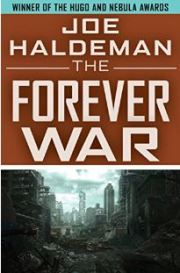 Military Science Fiction at it finest -- The Forever War