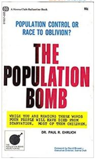 Population Bomb, The Population Bomb, Paul Ehrlich