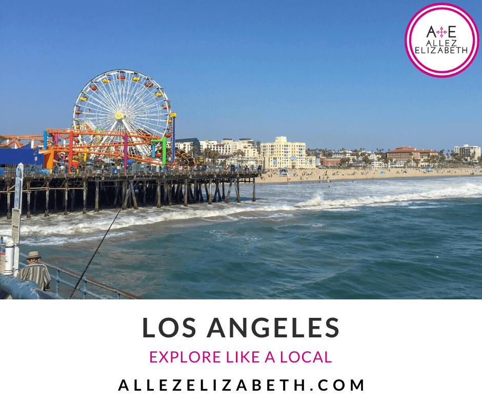 ALLEZ ELIZABETH - FEATURED IMAGE - TRAVEL GUIDES - LOS ANGELES