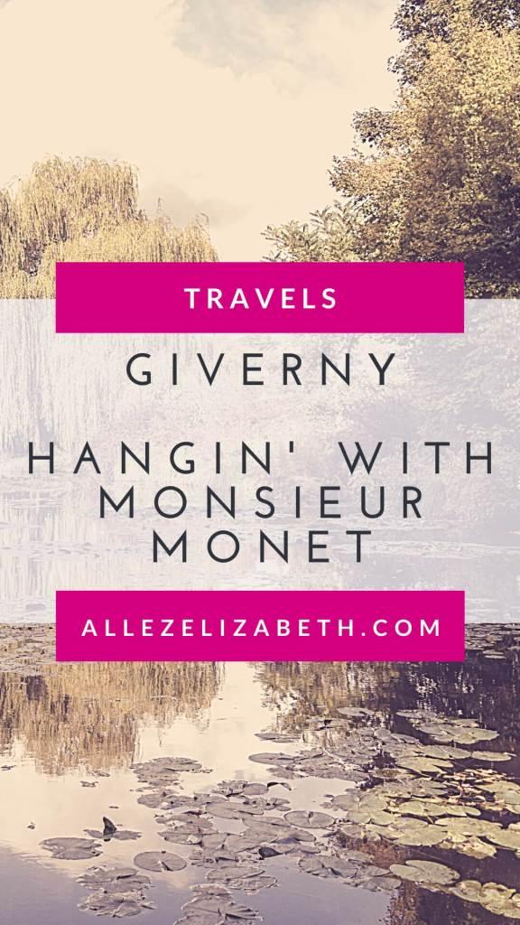 ALLEZ ELIZABETH - PINTEREST - GIVERNY - HANGIN WITH Monsieur Monet