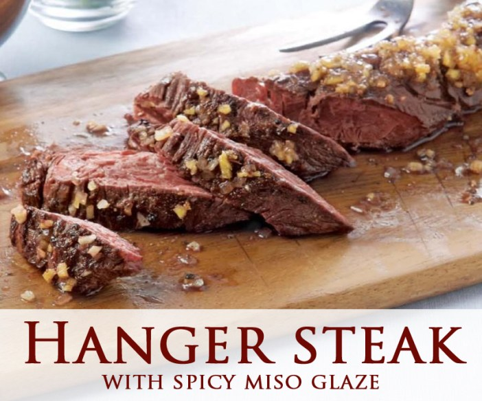 Hanger steak with spicy miso glaze