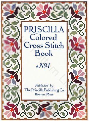 cover of Priscilla Colored Cross Stitch Book No. 1