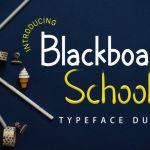 Blackboard School Font