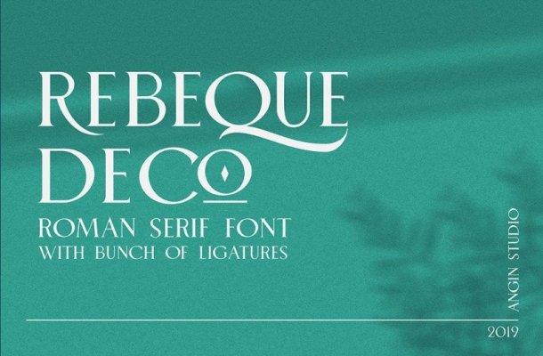 Rebeque Deco Serif Font