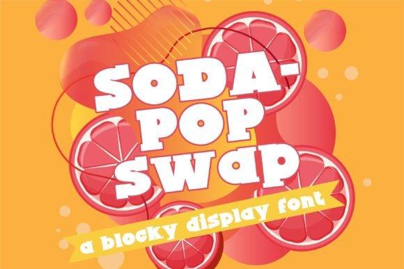 Sodapop Swap Display Font