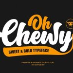 Oh Chewy Bold Script Font