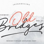 Old Bridges Signature Font