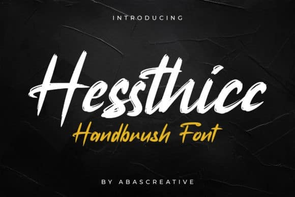 Hessthicc Brush Font