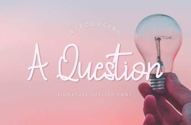 A Question – Handwritten Font