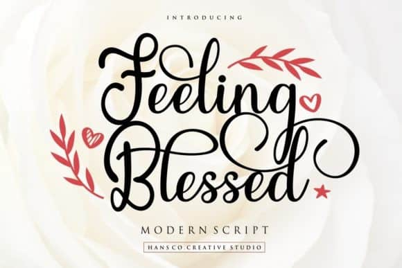 Feeling Blessed Calligraphy Font